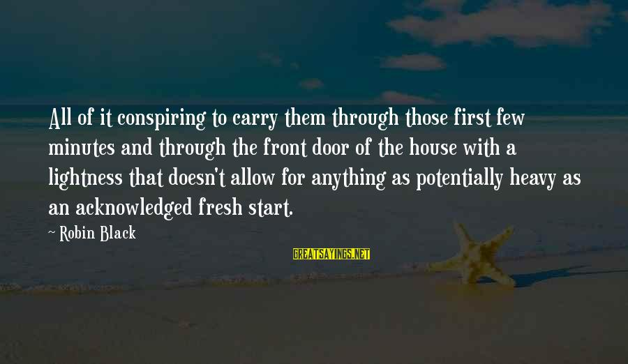 Cleated Sayings By Robin Black: All of it conspiring to carry them through those first few minutes and through the