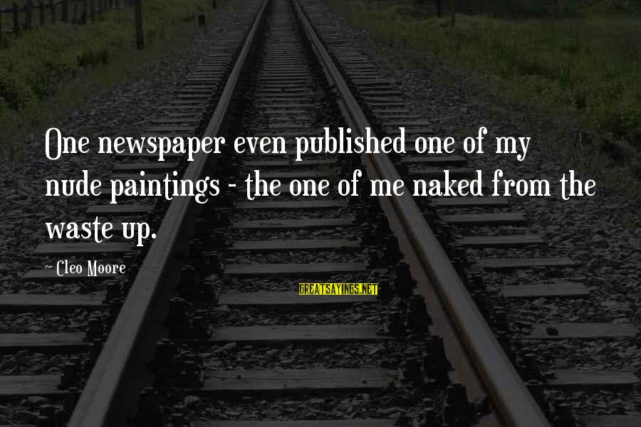 Cleo's Sayings By Cleo Moore: One newspaper even published one of my nude paintings - the one of me naked