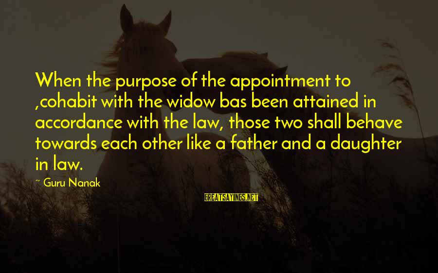Cohabit Sayings By Guru Nanak: When the purpose of the appointment to ,cohabit with the widow bas been attained in