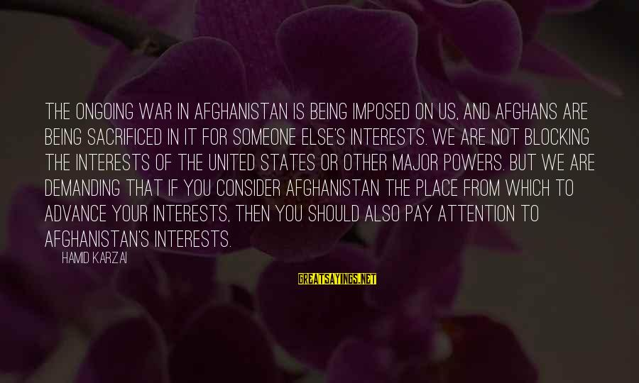Coming Home To Friends Sayings By Hamid Karzai: The ongoing war in Afghanistan is being imposed on us, and Afghans are being sacrificed