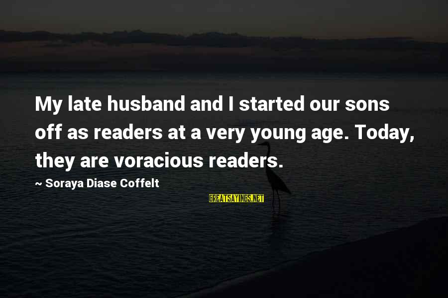 Common Oxymoron Sayings By Soraya Diase Coffelt: My late husband and I started our sons off as readers at a very young
