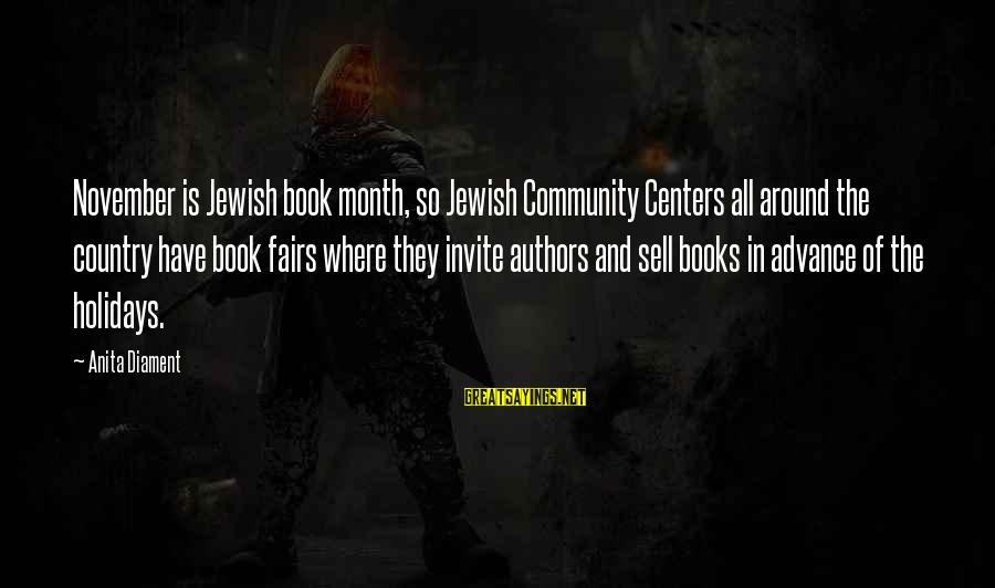 Community Centers Sayings By Anita Diament: November is Jewish book month, so Jewish Community Centers all around the country have book