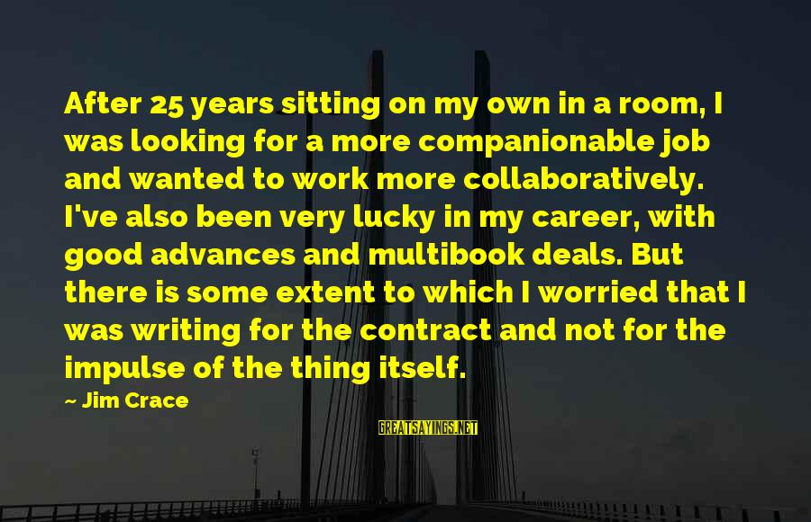 Companionable Sayings By Jim Crace: After 25 years sitting on my own in a room, I was looking for a