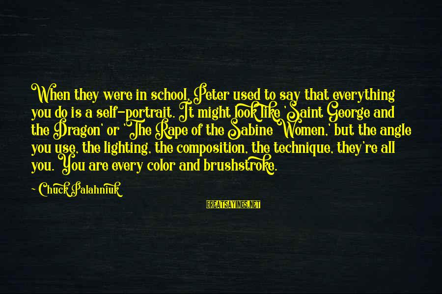 Composition In Art Sayings By Chuck Palahniuk: When they were in school, Peter used to say that everything you do is a