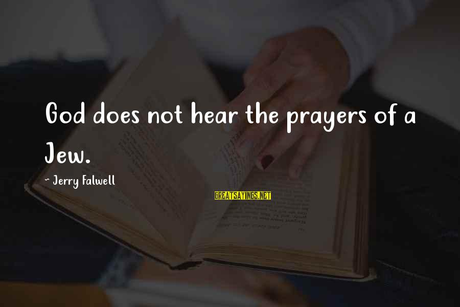 Congress Shut Down Sayings By Jerry Falwell: God does not hear the prayers of a Jew.