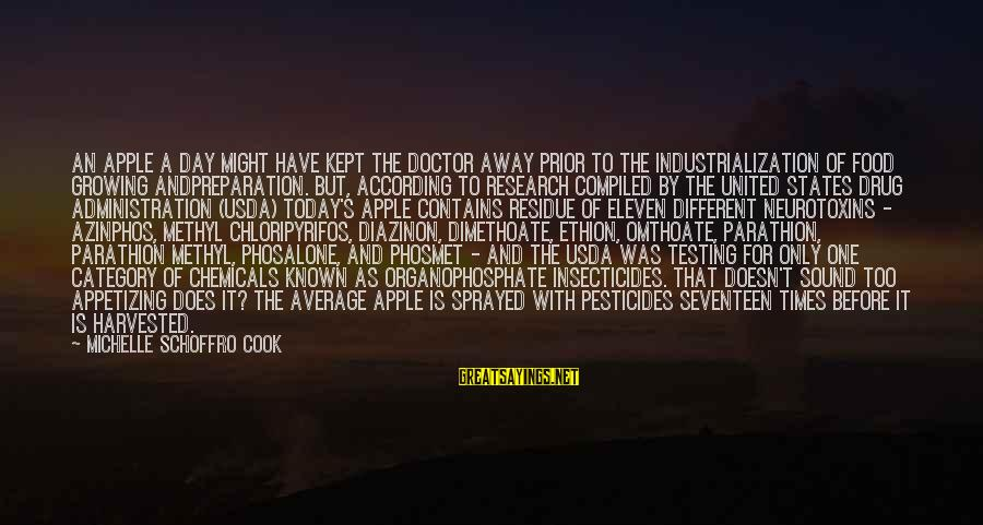Cook Food Sayings By Michelle Schoffro Cook: An apple a day might have kept the doctor away prior to the industrialization of
