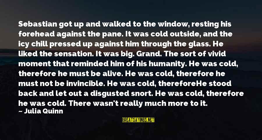 Cool Lamborghini Sayings By Julia Quinn: Sebastian got up and walked to the window, resting his forehead against the pane. It