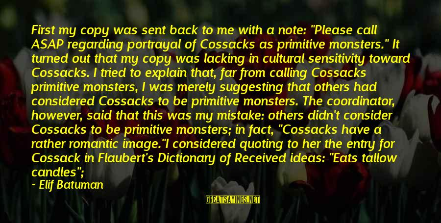 """Cossacks Sayings By Elif Batuman: First my copy was sent back to me with a note: """"Please call ASAP regarding"""