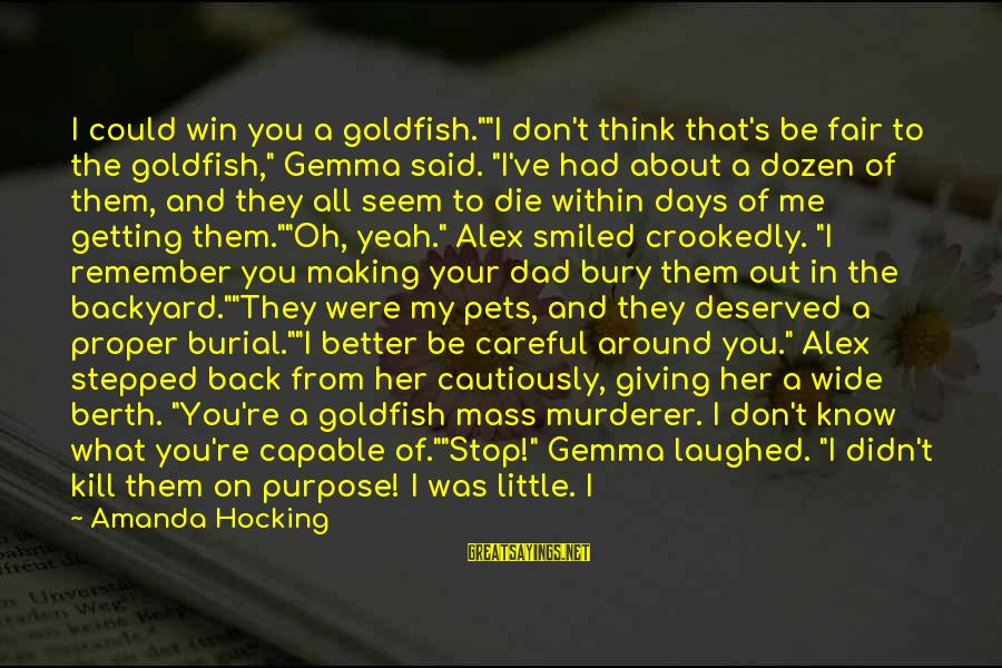"""Could've Had Me Sayings By Amanda Hocking: I could win you a goldfish.""""""""I don't think that's be fair to the goldfish,"""" Gemma"""