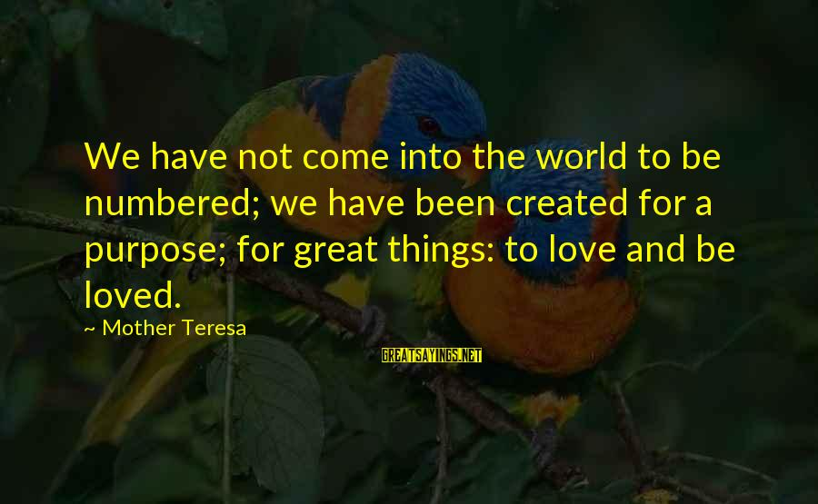 Couples Kissing And Hugging Images With Sayings By Mother Teresa: We have not come into the world to be numbered; we have been created for