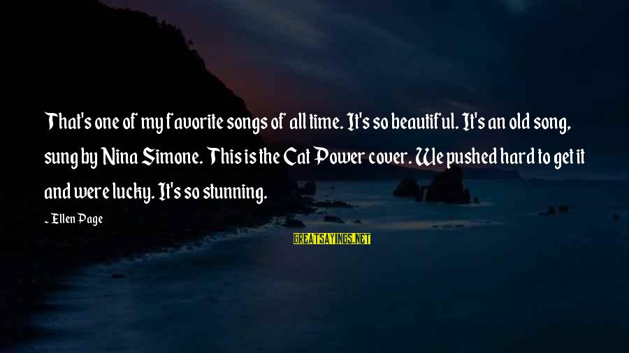 Cover Songs Sayings By Ellen Page: That's one of my favorite songs of all time. It's so beautiful. It's an old
