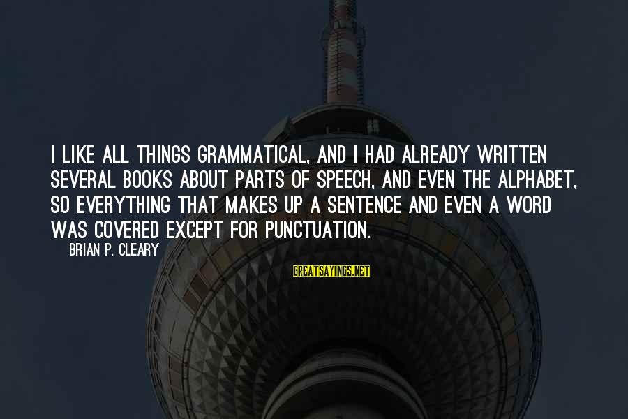 Covered Up Sayings By Brian P. Cleary: I like all things grammatical, and I had already written several books about parts of