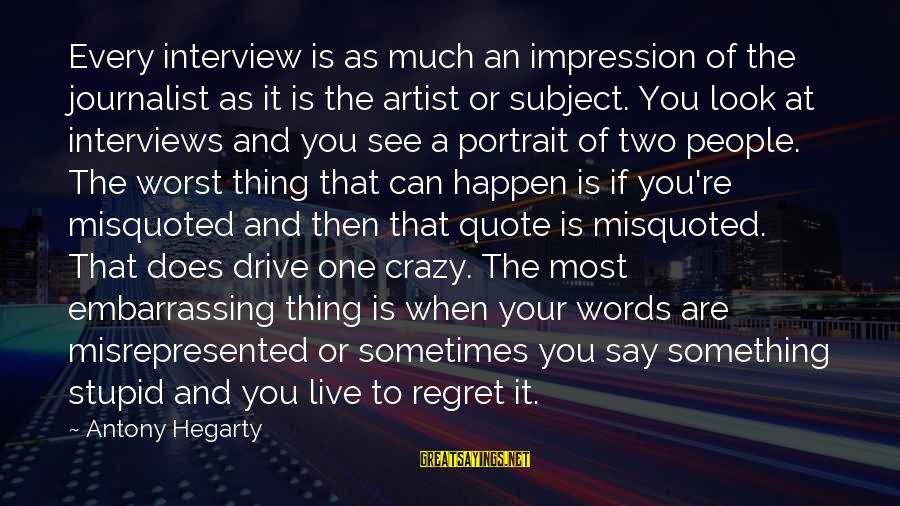 Crazy But Not Stupid Sayings By Antony Hegarty: Every interview is as much an impression of the journalist as it is the artist