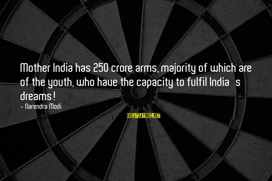 Crore Sayings By Narendra Modi: Mother India has 250 crore arms, majority of which are of the youth, who have
