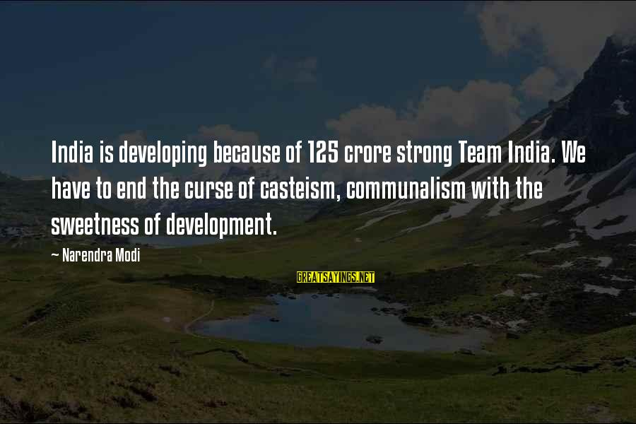 Crore Sayings By Narendra Modi: India is developing because of 125 crore strong Team India. We have to end the