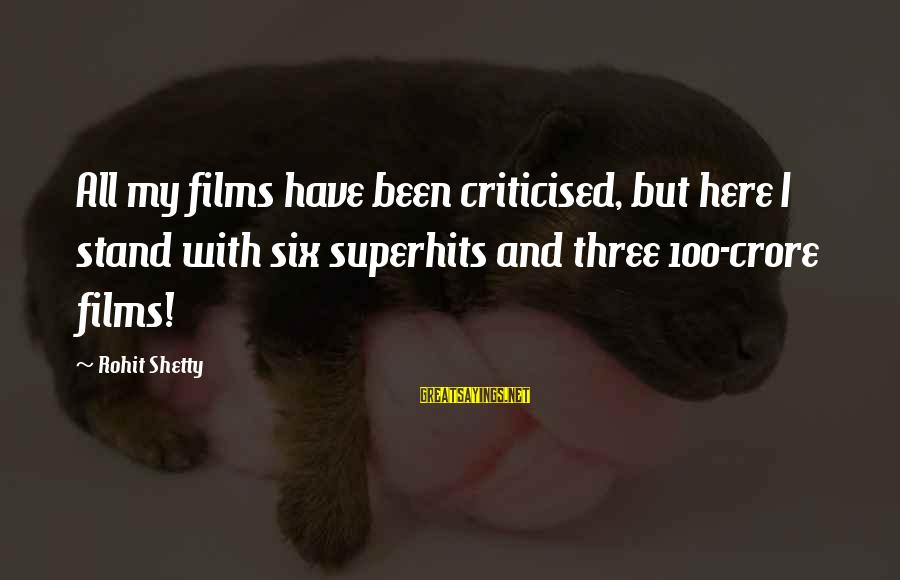 Crore Sayings By Rohit Shetty: All my films have been criticised, but here I stand with six superhits and three