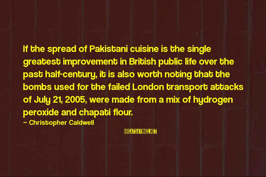 Cuisine's Sayings By Christopher Caldwell: If the spread of Pakistani cuisine is the single greatest improvement in British public life