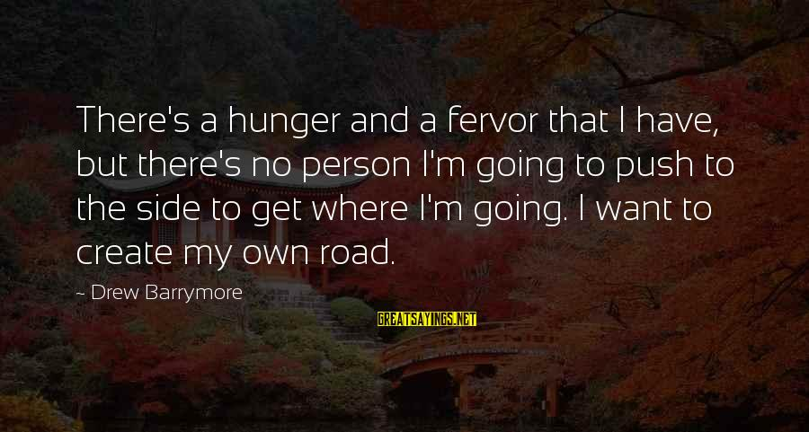 Cute Animal Pics Sayings By Drew Barrymore: There's a hunger and a fervor that I have, but there's no person I'm going