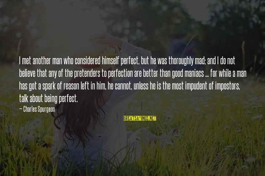 Cute Indian Baby Girl With Sayings By Charles Spurgeon: I met another man who considered himself perfect, but he was thoroughly mad; and I