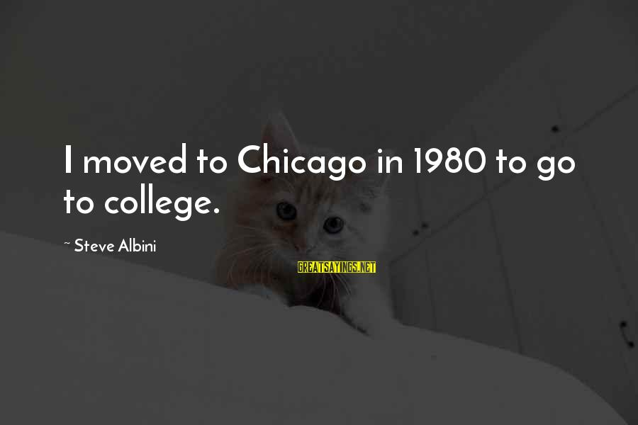 Cute Indian Baby Girl With Sayings By Steve Albini: I moved to Chicago in 1980 to go to college.