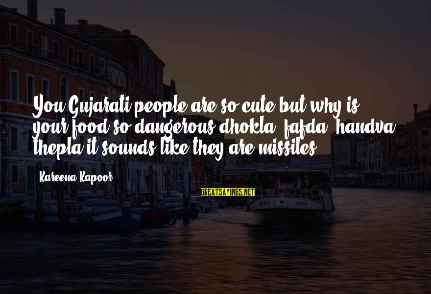 Cute Like Sayings By Kareena Kapoor: You Gujarati people are so cute but why is your food so dangerous dhokla, fafda,