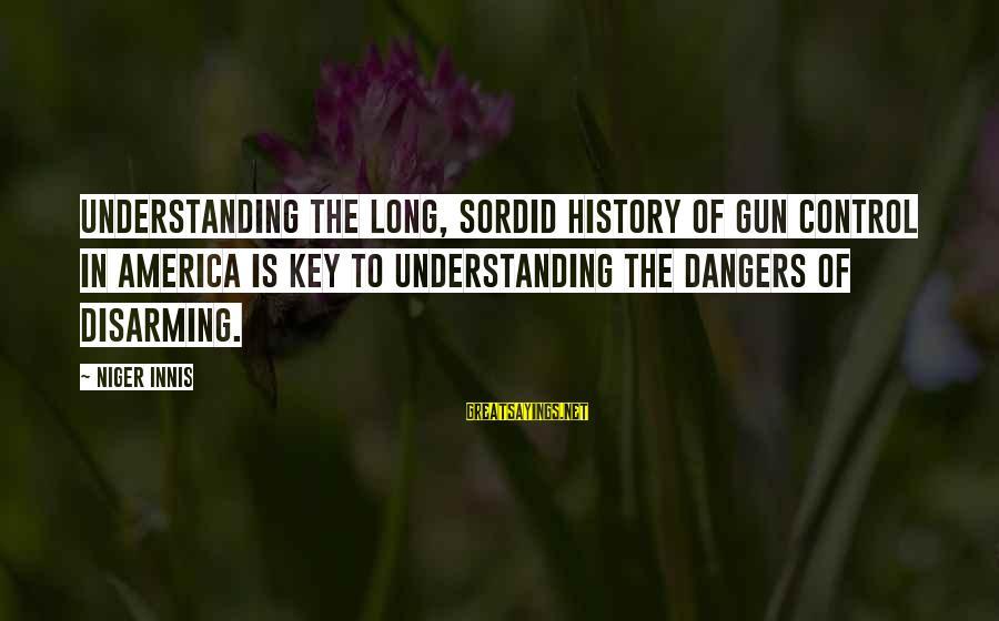 Dangers Of Sayings By Niger Innis: Understanding the long, sordid history of gun control in America is key to understanding the