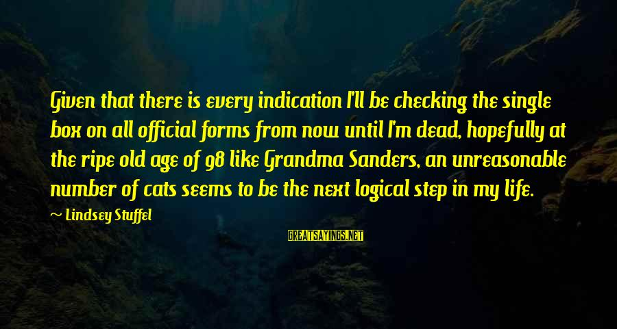 Dead Grandma Sayings By Lindsey Stuffel: Given that there is every indication I'll be checking the single box on all official