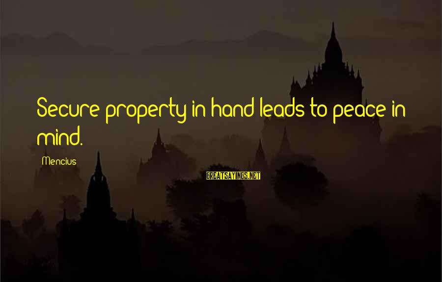 Death From Collateral Beauty Sayings By Mencius: Secure property in hand leads to peace in mind.