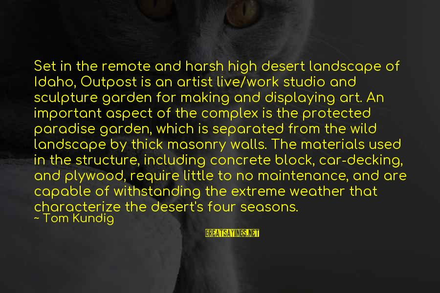 Decking Sayings By Tom Kundig: Set in the remote and harsh high desert landscape of Idaho, Outpost is an artist