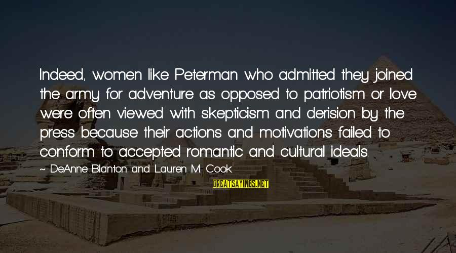 Derision Sayings By DeAnne Blanton And Lauren M. Cook: Indeed, women like Peterman who admitted they joined the army for adventure as opposed to