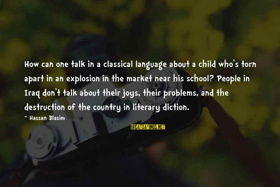 Destruction Of Country Sayings By Hassan Blasim: How can one talk in a classical language about a child who's torn apart in