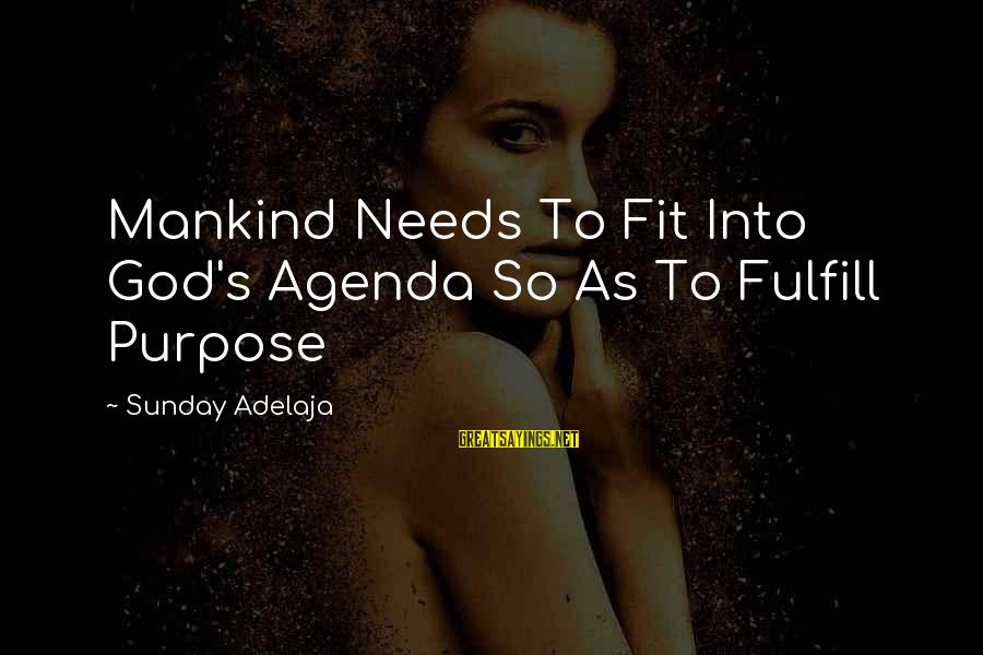 Dirty Swimming Sayings By Sunday Adelaja: Mankind Needs To Fit Into God's Agenda So As To Fulfill Purpose