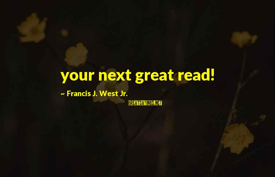 Disney Villain Sayings By Francis J. West Jr.: your next great read!