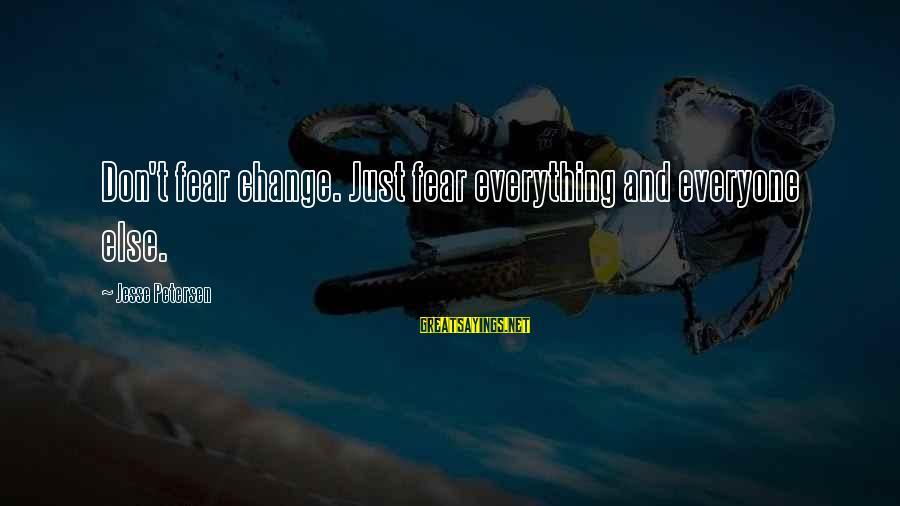 Dissidia 012 Lightning Sayings By Jesse Petersen: Don't fear change. Just fear everything and everyone else.