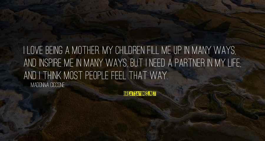 Does Turnitin Detect Sayings By Madonna Ciccone: I love being a mother. My children fill me up in many ways, and inspire