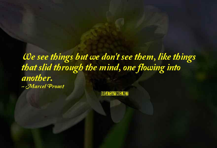 Does Turnitin Detect Sayings By Marcel Proust: We see things but we don't see them, like things that slid through the mind,