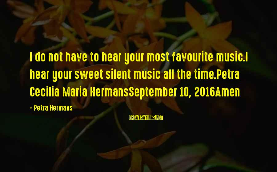 Does Turnitin Detect Sayings By Petra Hermans: I do not have to hear your most favourite music.I hear your sweet silent music