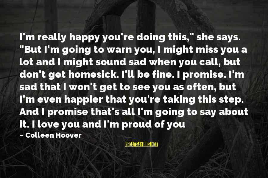 """Don't Say Promise Sayings By Colleen Hoover: I'm really happy you're doing this,"""" she says. """"But I'm going to warn you, I"""