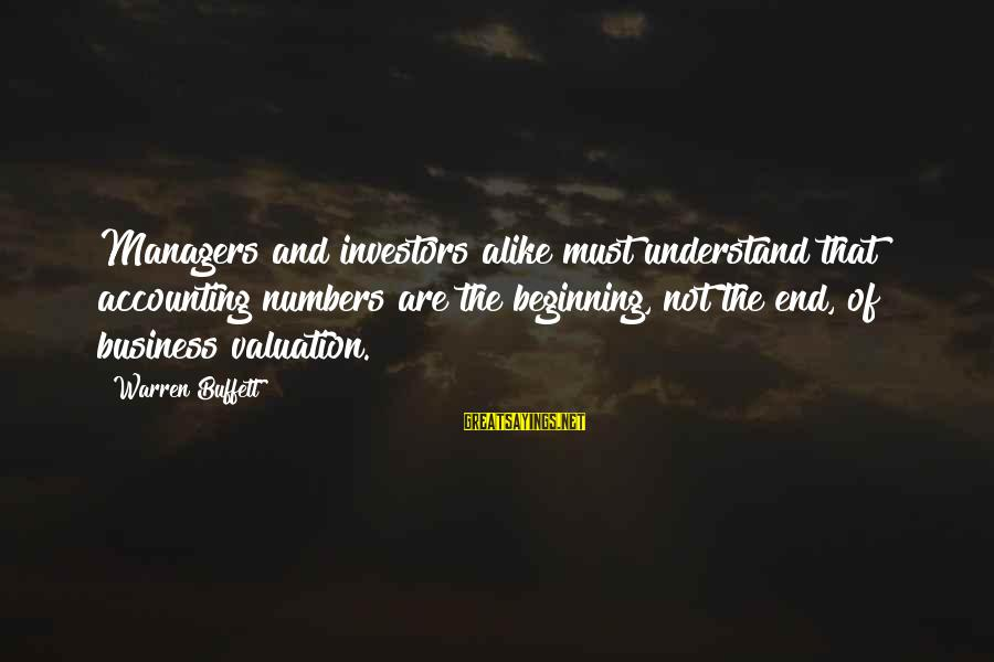 Don't Talk About Politics And Religion Sayings By Warren Buffett: Managers and investors alike must understand that accounting numbers are the beginning, not the end,