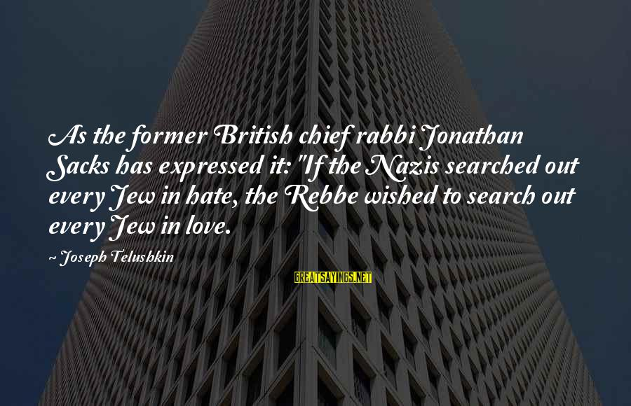 """Dragon's Lair 2 Sayings By Joseph Telushkin: As the former British chief rabbi Jonathan Sacks has expressed it: """"If the Nazis searched"""
