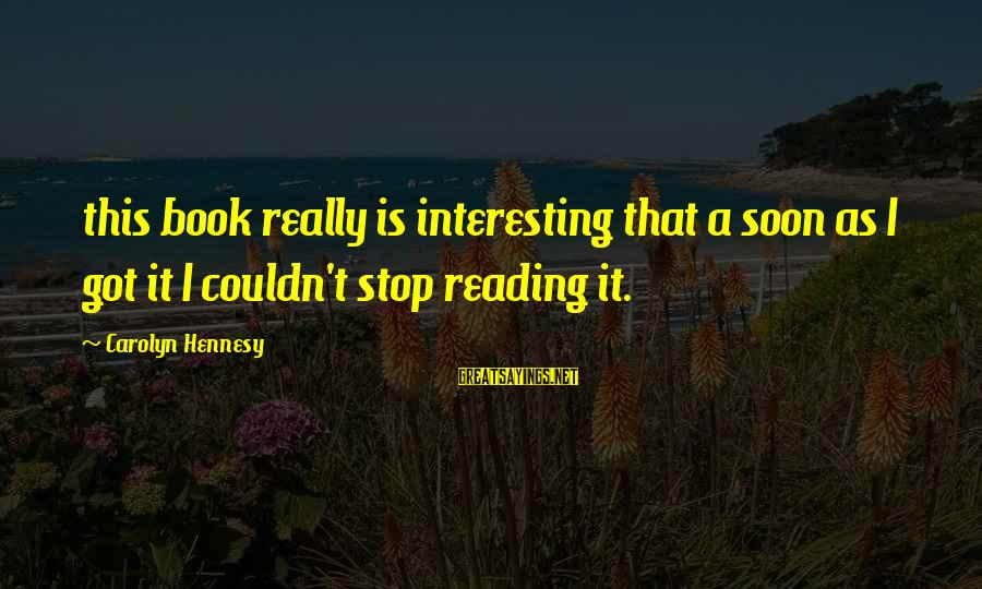 Dumbtalk Sayings By Carolyn Hennesy: this book really is interesting that a soon as I got it I couldn't stop