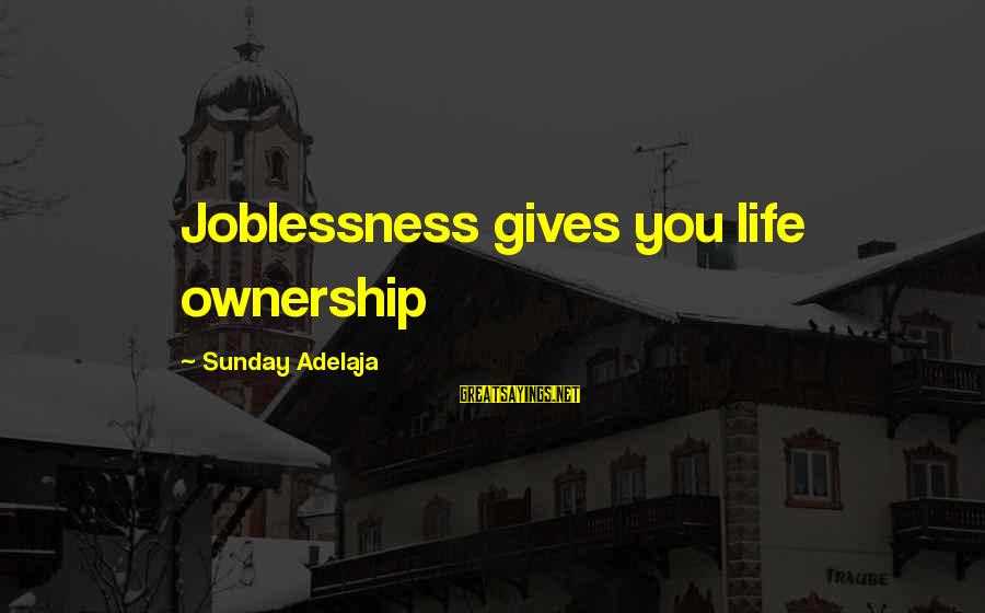 Easter Chocolate Sayings By Sunday Adelaja: Joblessness gives you life ownership