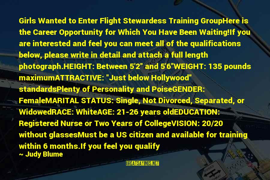 Education For All Sayings By Judy Blume: Girls Wanted to Enter Flight Stewardess Training GroupHere is the Career Opportunity for Which You