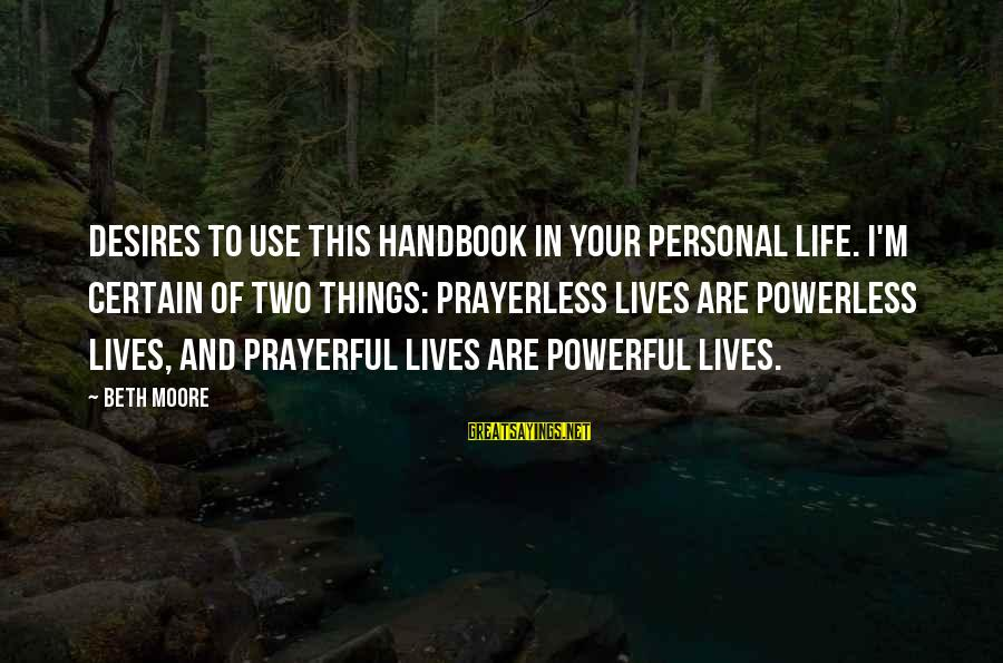 Eid Ul Fitr 2015 Greetings Sayings By Beth Moore: Desires to use this handbook in your personal life. I'm certain of two things: prayerless
