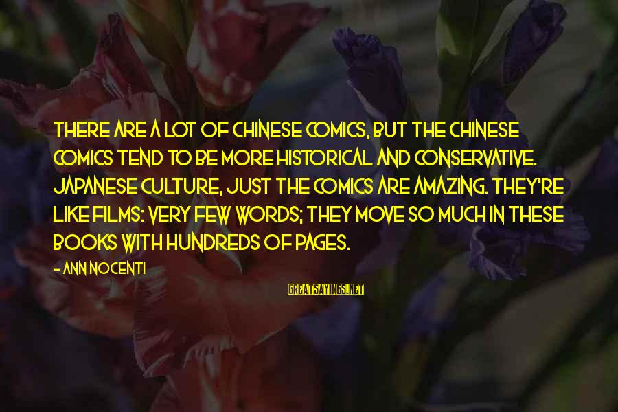 Electrical And Electronics Sayings By Ann Nocenti: There are a lot of Chinese comics, but the Chinese comics tend to be more
