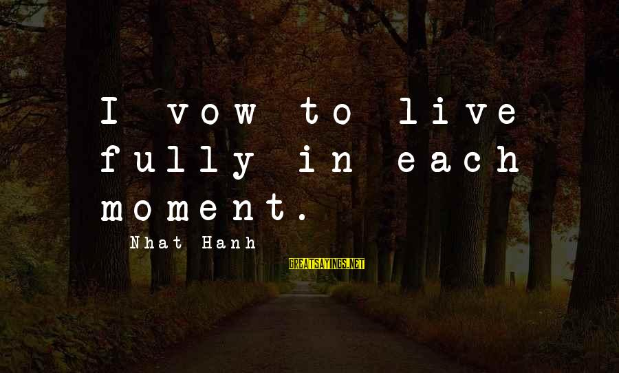 Elementary Season 2 Episode 22 Sayings By Nhat Hanh: I vow to live fully in each moment.