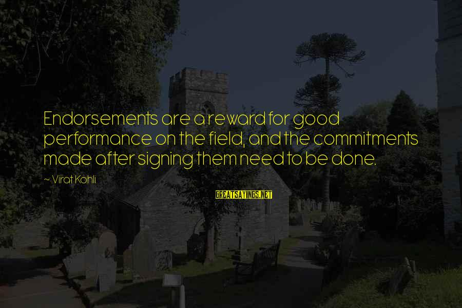 Endorsements Sayings By Virat Kohli: Endorsements are a reward for good performance on the field, and the commitments made after
