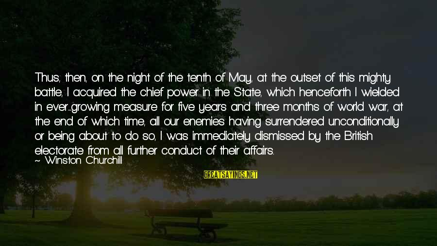 Enemies In War Sayings By Winston Churchill: Thus, then, on the night of the tenth of May, at the outset of this