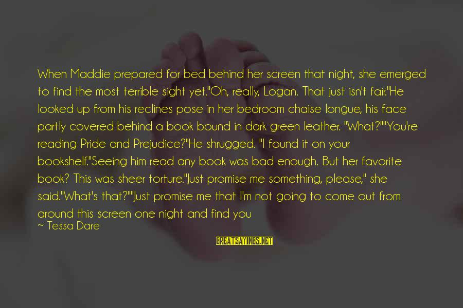 Enough Said Sayings By Tessa Dare: When Maddie prepared for bed behind her screen that night, she emerged to find the