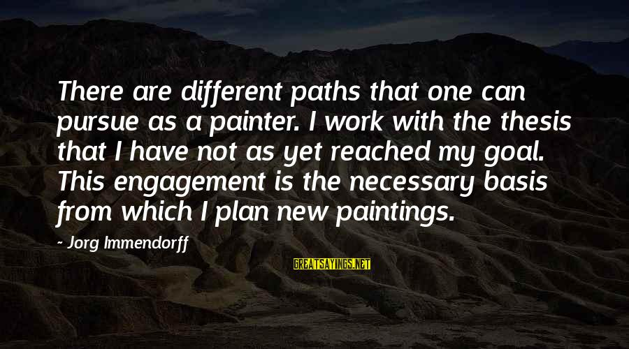 Ernesto Hoost Sayings By Jorg Immendorff: There are different paths that one can pursue as a painter. I work with the